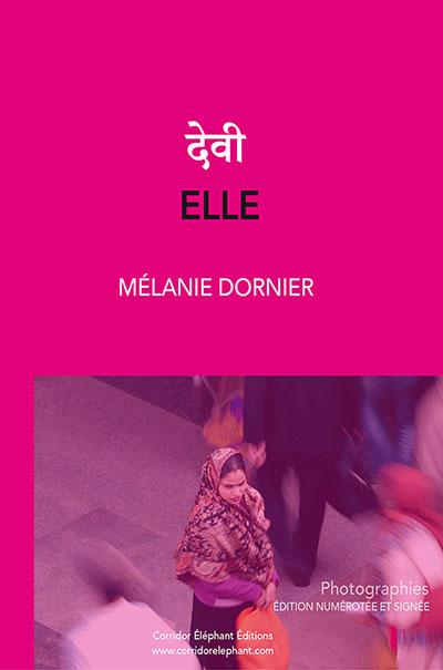 Couverture du Livre Elle de Mélanie Cormier aux édité chez Corridor Eléphant Editions